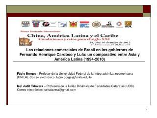 Las relaciones comerciales de Brasil en los gobiernos de Fernando Henrique Cardoso y Lula: un comparativo entre Asia y A