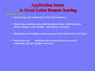 Application Issues  in Great Lakes Remote Sensing