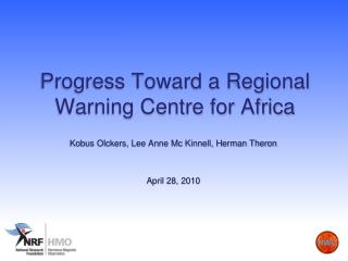 Progress Toward a Regional Warning Centre for Africa