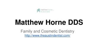 The Austin Dentist - Matthew Horne dds