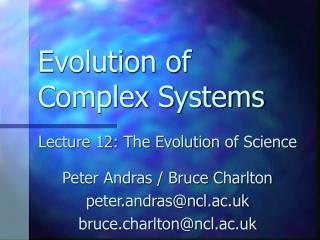 Evolution of Complex Systems