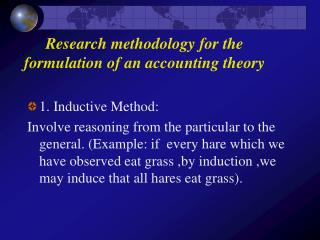 Research methodology for the formulation of an accounting theory