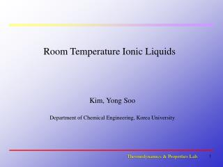 Room Temperature Ionic Liquids