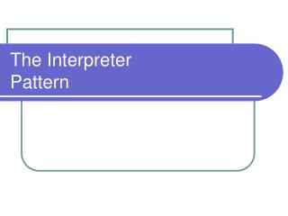 The Interpreter Pattern