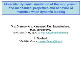 Molecular dynamic simulation of thermodynamic and mechanical properties and behavior of  materials when dynamic loading