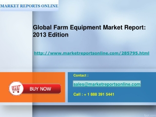 2013 Edition - Market Report On Global Farm Equipment