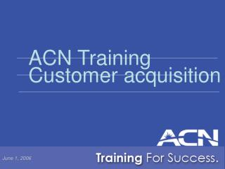 acn training customer acquisition