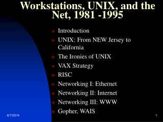 Workstations, UNIX, and the Net, 1981 -1995