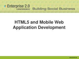 HTML5 and Mobile Web Application Development