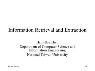 Information Retrieval and Extraction
