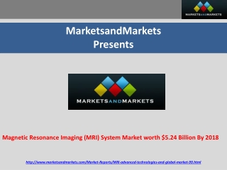 Magnetic Resonance Imaging (MRI) System Market worth $5.24 B