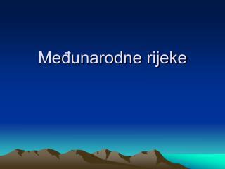 Medunarodne rijeke