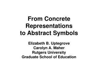 From Concrete Representations to Abstract Symbols