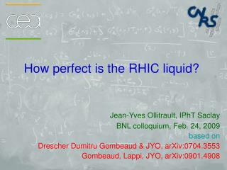 How perfect is the RHIC liquid