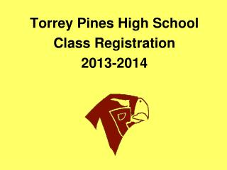 Torrey Pines High School Class Registration 2013-2014