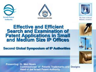 Effective and Efficient Search and Examination of Patent Applications in Small and Medium Size IP Offices