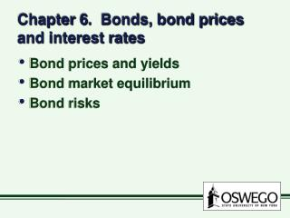 Chapter 6.  Bonds, bond prices and interest rates