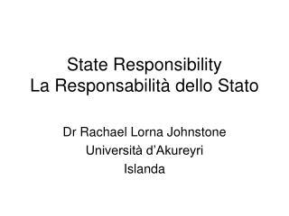 state responsibility la responsabilit  dello stato