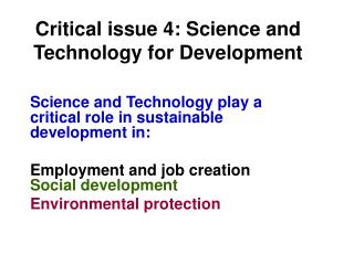 Critical issue 4: Science and Technology for Development