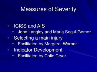 Measures of Severity