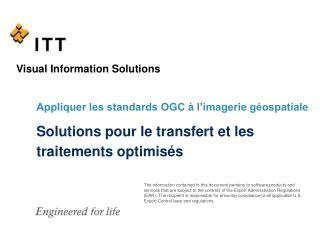 Solutions pour le transfert et les traitements optimis s