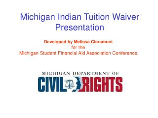 Michigan Indian Tuition Waiver Presentation