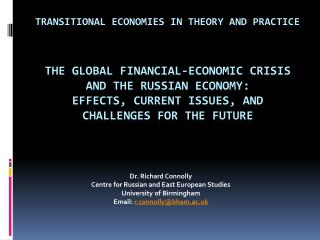 The GLOBAL FINANCIAL-ECONOMIC CRISIS and the Russian economy: effects, current issues, and challenges for the future
