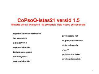 CoPsoQ-istas21 versi  1.5 M tode per a l avaluaci  i la prevenci  dels riscos psicosocials