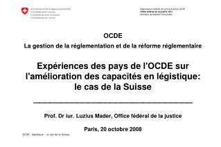 OCDE La gestion de la r glementation et de la r forme r glementaire   Exp riences des pays de lOCDE sur lam lioration de