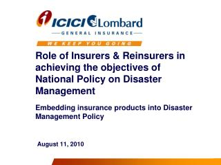 Role of Insurers  Reinsurers in achieving the objectives of National Policy on Disaster Management