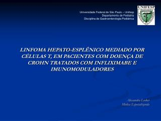 Universidade Federal de S o Paulo   Unifesp Departamento de Pediatria Disciplina de Gastroenterologia Pedi trica