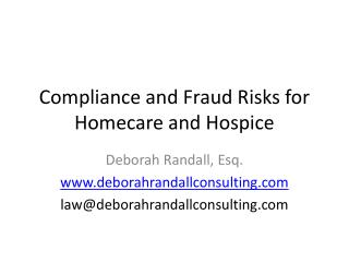 Compliance and Fraud Risks for Homecare and Hospice