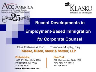 Recent Developments in              Employment-Based Immigration         for Corporate Counsel