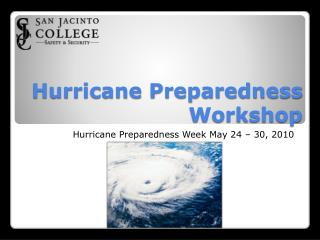Hurricane Preparedness Workshop