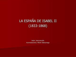 LA ESPA A DE ISABEL II  1833-1868