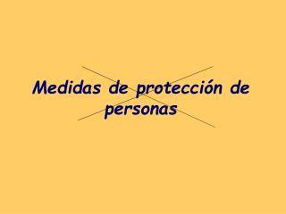 Medidas de protecci n de personas