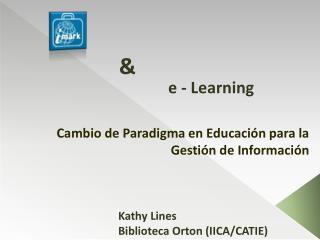 Cambio de Paradigma en Educaci n para la Gesti n de Informaci n