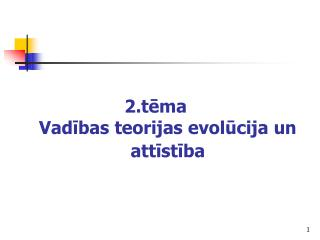 2.tema   Vadibas teorijas evolucija un attistiba