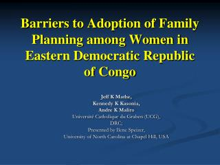 Barriers to Adoption of Family Planning among Women in Eastern Democratic Republic of Congo