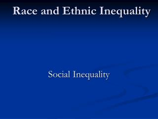 race and ethnic inequality
