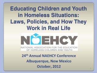 Educating Children and Youth in Homeless Situations: Laws, Policies, and How They Work in Real Life