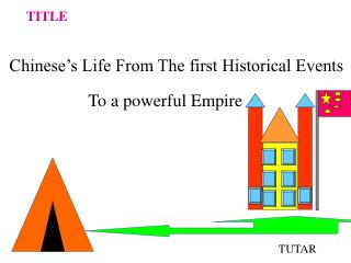 chinese s life from the first historical events
