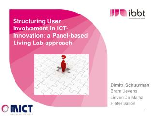 Structuring User Involvement in ICT-Innovation: a Panel-based Living Lab-approach