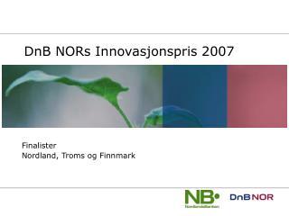DnB NORs Innovasjonspris 2007