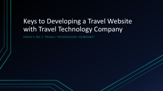 Keys to Developing a Travel Website with Travel Technology C