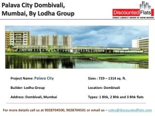 Palava City Dombivali, One of the Biggest Pre Launch, Mumbai