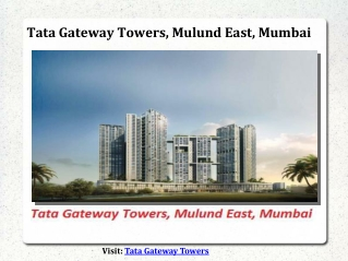 Tata Gateway Towers New Launch Mulund Mumbai