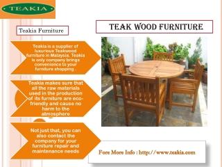 teakia: Teakwood Furniture Malaysia