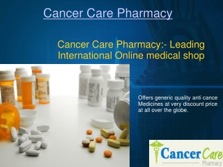 Anti Cancer Drugs Online - FDA Approved Pharmacy