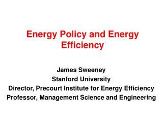 Energy Policy and Energy Efficiency